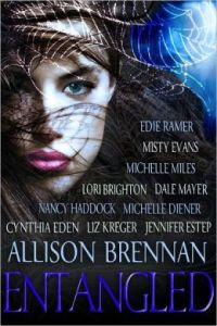 Entangled, a Paranormal Anthology  by Allison Brennan, Cynthia Eden, Jennifer Estep, Nancy Haddock, Misty Evans