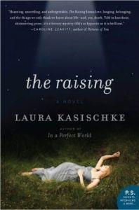 The Raising by Laura Kasischke