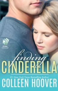 Finding Cinderella: A Novella by     Colleen Hoover