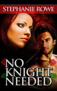 No Knight Needed (Ever After)  by Stephanie Rowe