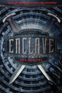 Enclave (The Razorland Trilogy)  by Ann Aguirre
