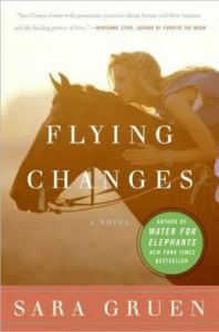 Flying Changes by Sara Gruen