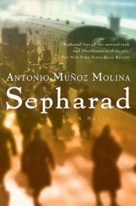 Sepharad by Antonio Munoz Molina
