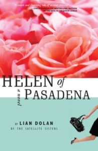 Helen of Pasadena by Lian Dolan