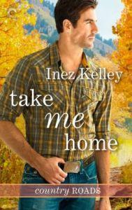 Take Me Home by Inez Kelley