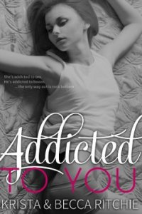Addicted to You (Addicted Series 1)  by Krista Ritchie