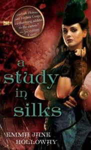 A Study in Silks (Baskerville Affair Series #1) by Emma Jane Holloway
