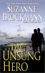 The Unsung Hero (Troubleshooters Series #1) by Suzanne Brockmann
