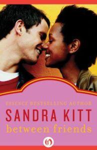 Between Friends by Sandra Kitt