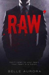 RAW by Belle Aurora