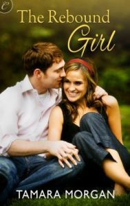 The Rebound Girl by Tamara Morgan