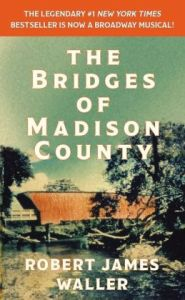 The Bridges of Madison County Robert Waller