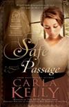 Safe Passage by Carla Kelly