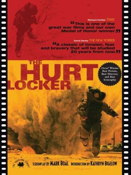 The Hurt Locker by Mark Boal