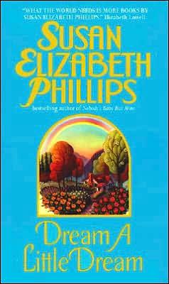 Dream a Little Dream (Chicago Stars Series #4) by Susan Elizabeth Phillips
