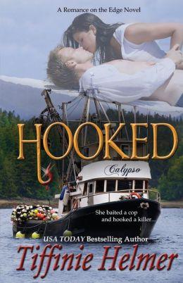 Hooked by Tiffinie Helmer