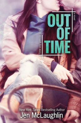 Out of Time (Out of Line #2) by Jen McLaughlin