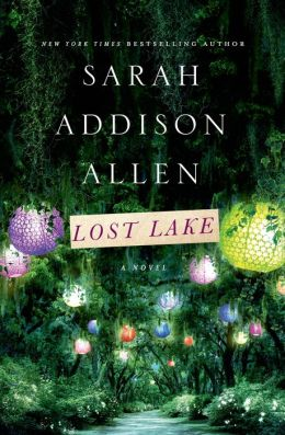 Lost Lake by Sarah Addison Allen