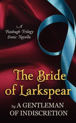 The Bride Of Larkspear Sherry Thomas