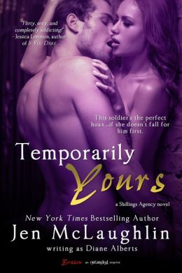 Temporarily Yours (A Shillings Agency Novel)  by Diane Alberts