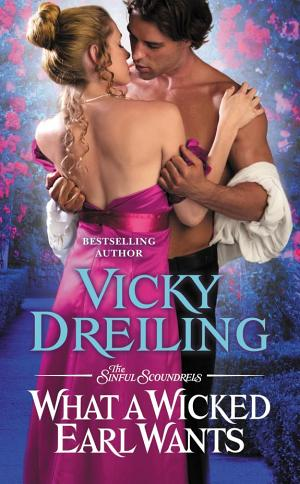 What a Wicked Earl Wants Vicky Dreiling