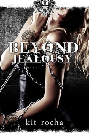 Beyond Jealousy (Beyond #4) by Kit Rocha