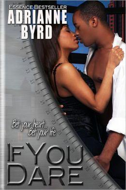 If You Dare by Adrianne Byrd