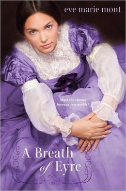A Breath of Eyre (Unbound)  by Eve Marie Mont
