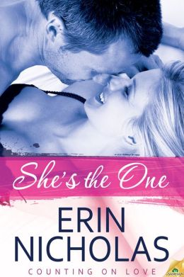 She's the One by Erin Nicholas
