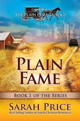 Plain Fame (The Plain Fame Trilogy)  by Sarah Price