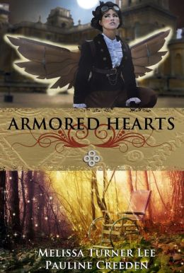 Armored Hearts by Pauline Creeden