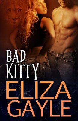 Bad Kitty by Eliza Gayle