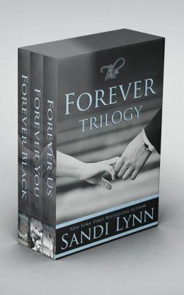 The Forever Trilogy: Forever Black, Forever You, Forever Us by Sandi Lynn