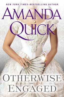 Otherwise Engaged by Amanda Quick