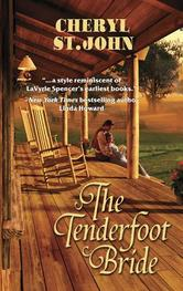 The Tenderfoot Bride By Cheryl St.John