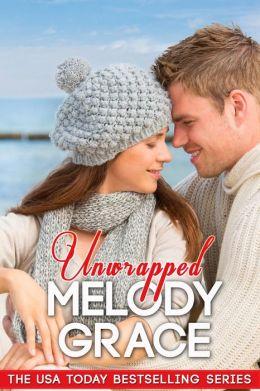 Unwrapped (Beachwood Bay)  by Melody Grace