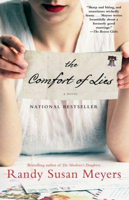 The Comfort of Lies: A Novel Randy Susan Meyers