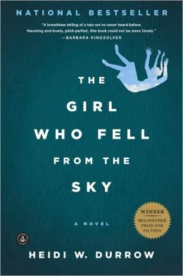 The Girl Who Fell from the Sky  by Heidi W. Durrow