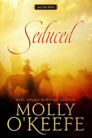 Seduced Molly O'Keefe
