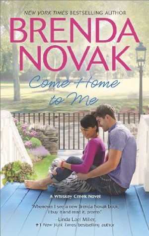 Come Home to Me (Whiskey Creek)  by Brenda Novak