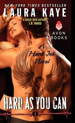 Hard As You Can (Hard Ink Series #2) by Laura Kaye
