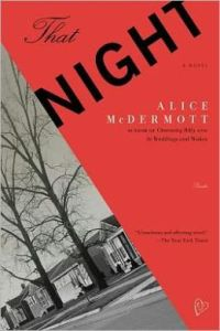 That Night: A Novel by Alice McDermott