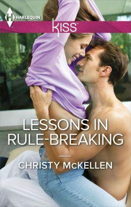 Lessons in Rule-Breaking by Christy McKellen