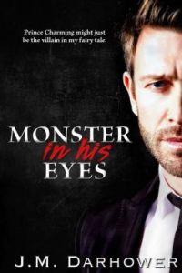 Monster in His Eyes by J. M. Darhower