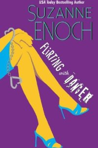 Flirting With Danger by Suzanne Enoch