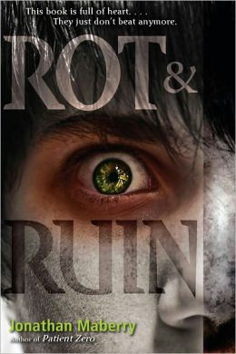 Rot & Ruin (Rot & Ruin Series #1) by Jonathan Maberry