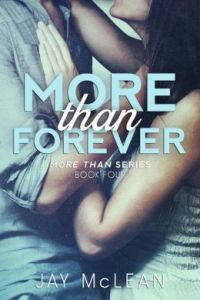 More Than Forever by Jay McLean