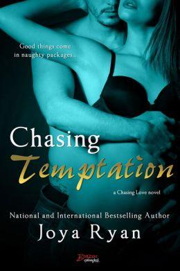 Chasing Temptation (a Chasing Love novel) by Joya Ryan