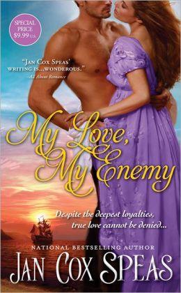 My Love, My Enemy by Jan Speas