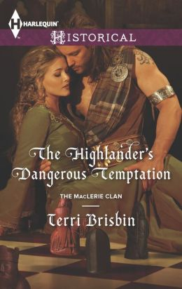 The Highlander's Dangerous Temptation by Terri Brisbin